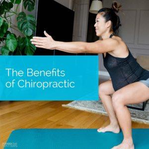The Benefits of Chiropractic